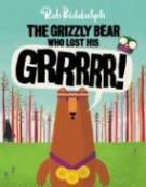 The Grizzly Bear Who Lost His GRRRRR!
