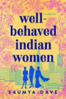 Well- Behaved Indian Women